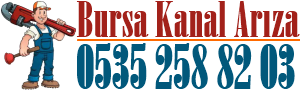 Bursa Kanal Arıza Tel:535 258 82 03 - Bursa Kanal Arıza Gsm:535 258 82 03